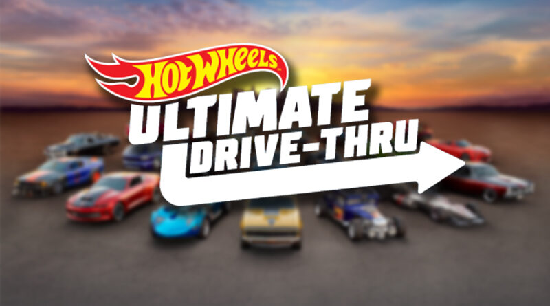 Mattel announces the Hot Wheels Ultimate Drive-Thru experience.